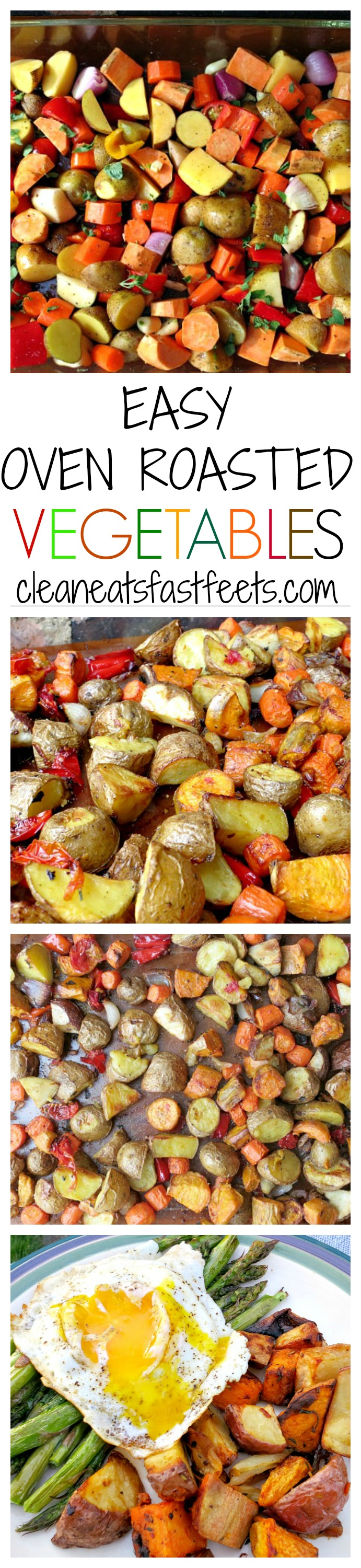 Recipe: Easy Oven Roasted Vegetables - Clean Eats, Fast Feets