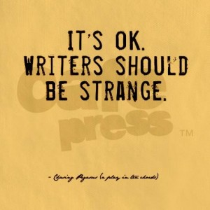 Writers Should Be Strange