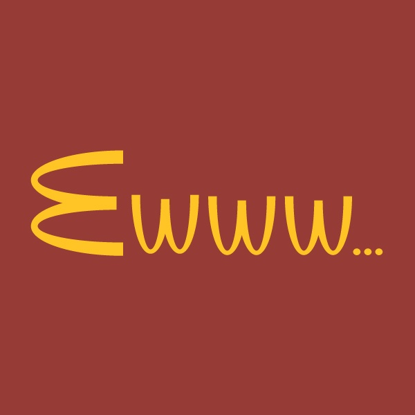 McDonalds EWWWWW