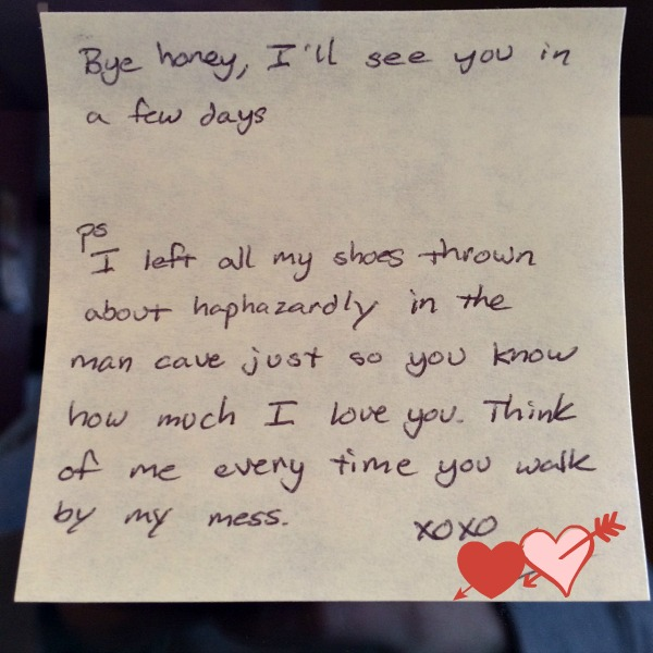 Hubby's Post It Note Message