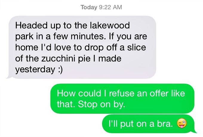 Text Message - Zucchini Pie and Bras