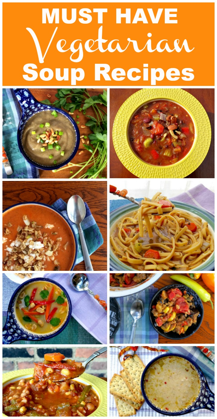 Must Have Vegetarian Soup Recipes